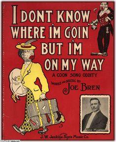 I Don't Know Where I'm Going, But I'm On My Way