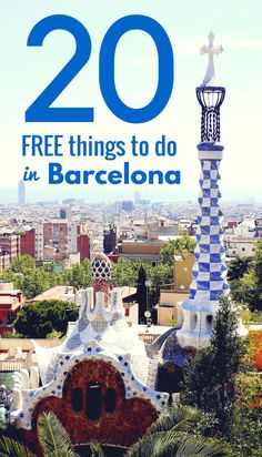 20 things to do in Barcelona that won't break the bank! devourbarcelonafoodtours.com