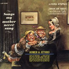 """""""Songs My Mother Never Sang"""" (1961, RCA) by Homer and Jethro.  Their sixth LP for RCA."""