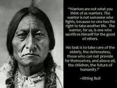 Sitting Bull on true warriors