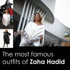 The most famous outfits of Zaha Hadid