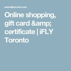 Online shopping, gift card & certificate  | iFLY Toronto