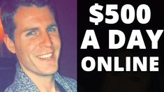 The ONLY THING You Need To Know To Make $500 A Day Online