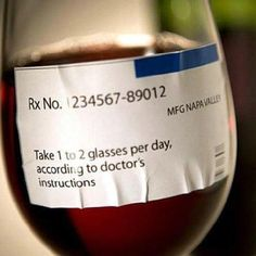 would BE A FUN PROMO FOR MEDICAL FIELD...CLASS IT UP A BIT AND VOILA..a little wine humor from Artesa Vineyards & Winery