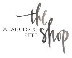 A Fabulous Fete The Shop -party supplies