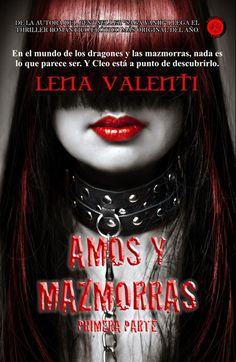 Amos y Mazmorras I: La Doma., Lena Valenti