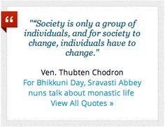 From Ven Thubten Chodron, abbess of Sravasti Abbey