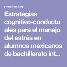 Estrategias cognitivo-conductuales para el manejo del estrés en alumnos mexicanos de bachillerato internacional