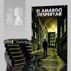 Título: El amargo despertar  Autor: Alberto González Ortiz  Colección: Volution // www.nowevolution.net