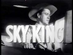 T.V Show...Sky King - Bullet Bait, Full Episode