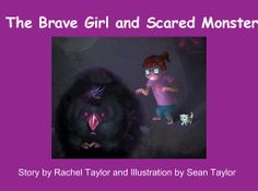 "StoryJumper book - ""The Brave Girl and Scared Monster"". Facing our fears can help us conquer them."
