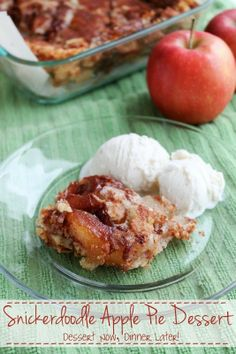 {Dessert Now, Dinner Later!} Snickerdoodle Apple Pie Dessert - 4 ingredients, one amazingly easy & delicious pie!  If you hate making pie crust, then this is the dessert for you! #apple #pie #snickerdoodles