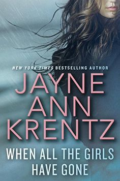 When All The Girls Have Gone by Jayne Ann Krentz https://www.amazon.com/dp/0399174494/ref=cm_sw_r_pi_dp_jYuBxb1KTDQ6K
