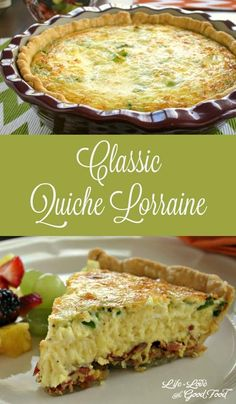 Classic Quiche Lorraine | Life, Love, and Good Food