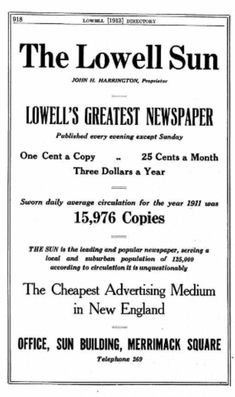 The Lowell Sun pricing and circulation In the interceding 106 years, circulation has gone from to The daily price has jumped and the monthly/yearly has leaped