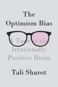 Optimism Bias Tali Sharot