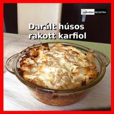 Ez a darált húsos rakott karfiol recept az egyik legegyszerűbben elkészíthető rakott étel, ami nem mellesleg még finom is.