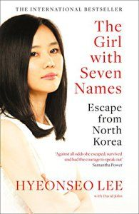 The Girl with Seven Names: A North Korean Defector's Story by Hyeonseo Lee book ebook pdf epub Best Biographies and Memoirs to read in a lifetime. Got Books, Books To Read, Life In North Korea, South Korea, William Collins, Believe, Thing 1, What To Read, S Stories