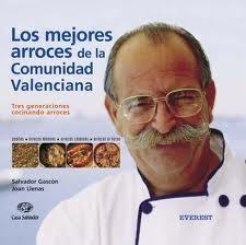 Los mejores arroces de Salvador Gascó, de Valencia