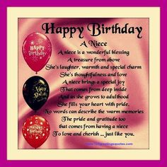 Awesome Happy Birthday Wishes for Niece (B'day Quotes Messages) Wish happy birthday to my gorgeous niece birthday wishes for niece on her birthday wishes for niece poems Niece Birthday Wishes, Birthday Quotes For Daughter, Birthday Wishes Messages, Birthday Gifts For Girlfriend, Happy Birthday Quotes, Happy Birthday Greetings, Happy Birthday Me, Birthday Fun, Birthday Cards