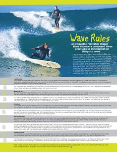 Sup Wave Rules I think these thoughts should be taken on board with us every day so we can share the water with other surfers and not make our sport look like it's for a bunch of kooks. Some surfers are already not happy with the sup thing, so it's up to us to show it in the best light possible.