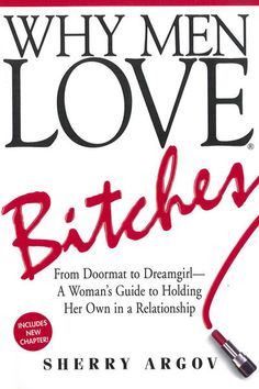 5 Books You Need to Read in Your 20s   Why Men Love Bitches - Sherry Argov