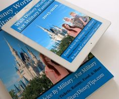 Excellent new book to help military families make the most of their Walt Disney World Vacation and SAVE money too!    from Military Disney Tips