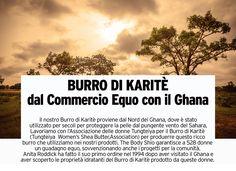 Il nostro Burro di Karitè viene prodotto in Ghana tramite cooperative di Commercio Equo, aiutando la comunità locale.