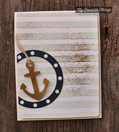 MFT Striped Stencil used with acrylic paint + Spearmint reinker to create a painted background with texture. Anchor & port hole from Die-namics Let's Get Nautical. By Amy Rohl