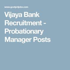 Vijaya Bank Recruitment - Probationary Manager Posts