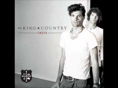 """The Proof of Your Love"" - by For King and Country"