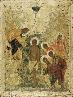 Baptism of Christ, 1405 by Andrei Rublev. Cathedral of the Annunciation (Moscow Kremlin), Moscow, Russia Byzantine Art, Byzantine Icons, Russian Icons, Russian Art, Religious Icons, Religious Art, Andrei Rublev, Baptism Of Christ, Christian Art