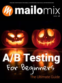 A/B Testing For Beginners - The Ultimate Guide - Mailomix Newsletter Weekly Newsletter