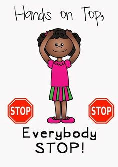 """FREE classroom management poster """"Hands on top, everybody stop"""