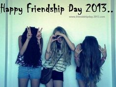 Happy Friendship Day Pictures and Images to Share or Post on Facebook 2013