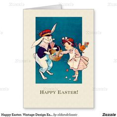 Happy Easter. Vintage Little Girl and Easter Bunny Easter Custom Greeting Cards. Matching cards in various Non-English languages , postage stamps and other products available in the Holidays / Easter Category of the oldandclassic store at zazzle.com