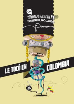 Colombia es lo que dices/Book 1 by David Pinisha, via Behance