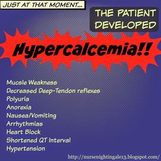 Hypercalcemia: Signs & Symptoms, Causes, and Treatments. Important to know because excessive calcium has a high morbidity and mortality rate.