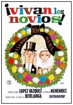 """""""¡Vivan los novios!"""" (1970). País: España. Director: Luis García Berlanga. Guión: Rafael Azcona, Luis García Berlanga. Reparto: José Luis López Vázquez, Laly Soldevilla, José María Prada, Manuel Alexandre"""