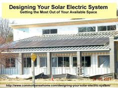 Designing Your Solar Electric System - Getting the Most Out of Your Available Space