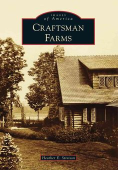 Craftsman Farms was the country estate of the father of the American Arts and Crafts movement, Gustav Stickley. Though Stickley is credited with creating hundreds of home designs, this property contai