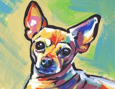 fun Chihuahua Dog portrait art print of bright pop art Painting 8.5x11"