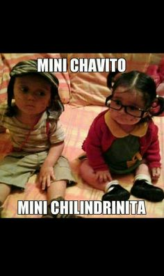 It would be such a cute halloween costume El Chavo del 8 y la Chilindrina