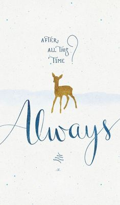 "Sunsparkled: Harry Potter Poster (x) - ""After All This Time? Always by ear . - Sunsparkled: Harry Potter Poster (x) – ""After All This Time? Always by ear … - Harry Potter Poster, Harry Potter Tumblr, Harry Potter Siempre, Immer Harry Potter, Harry Potter Magie, Always Harry Potter, Harry Potter Drawings, Harry Potter Facts, Harry Potter Quotes"