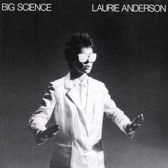 Laurie Anderson | Big Science (Warner Brothers, 1982)