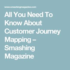 All You Need To Know About Customer Journey Mapping – Smashing Magazine