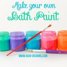 Do It Yourself: Homemade Bath Paint. I would do this, but bath crayons are my moms new thing to send me twice a year. That's right I'm an adult who uses bath crayons!