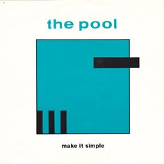 The Pool - Make It Simple (Vinyl) at Discogs