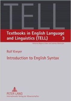 Introduction to English syntax / Rolf Kreyer - Frankfurt am Main : Peter Lang, cop. 2010