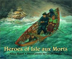 Heroes of Isle aux Morts: Alice Walsh, Geoff Butler: 9780887765018: Books - Amazon.ca